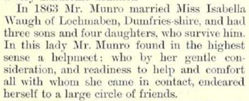 In 1863 Mr. Munro married Miss Isabella Waugh of Lochmaben